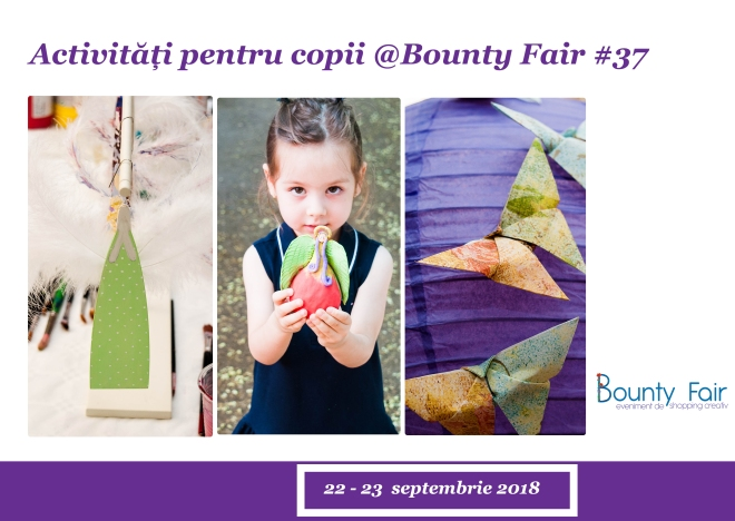 Bounty Fair_ateliere_septembrie